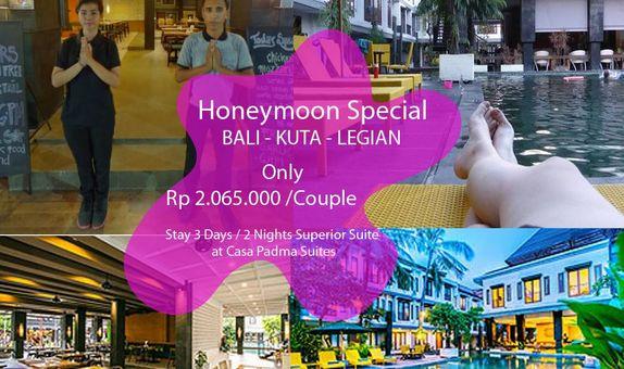 Honeymoon Sepsial @Casa Padma Suites Legian - Bali