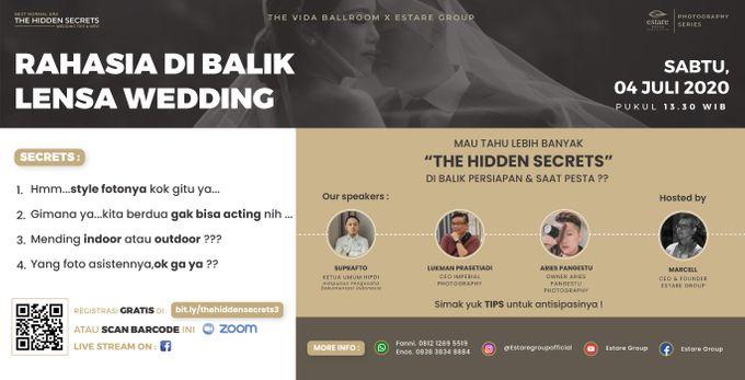 Rahasia di Balik Lensa Wedding   The Hidden Secrets 3   The VIDA Ballroom x Estare Group