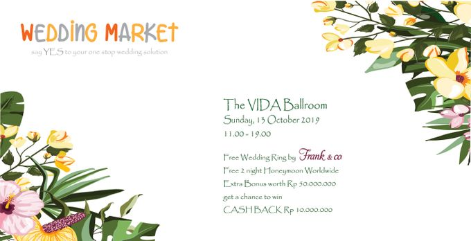 Wedding Market, say YES to your one stop wedding solution!