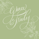 Grace and Truly Calligraphy