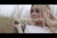 The Bridesmaid by The Groomsmen