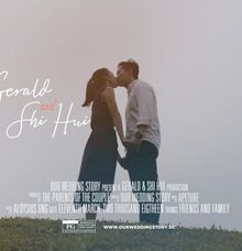 How It Begins Gerald & Shi Hui Documentary Film by Our Wedding Story