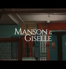 Manson & Giselle by Mix Century