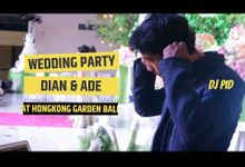 Wedding Party for Dian & Ade (Indonesia) by DJ PID