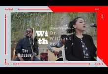 With Or Without You by The Rainbow Bali