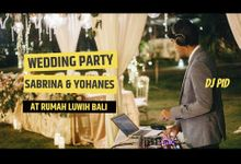 Wedding Party for Sabrina & Yohanes (Indonesia) by DJ PID