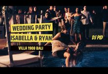 Wedding Party for Isabella & Ryan by DJ PID
