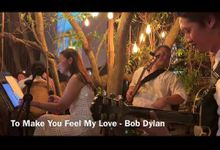 To Make You Feel My Love Bob Dylan by Nikenogi wedding music