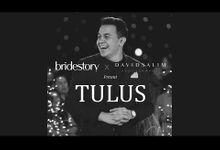 bridestory x David Salim mempersembahkan TULUS by TULUS