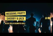 Wedding Party for Sherry & Jack by DJ PID