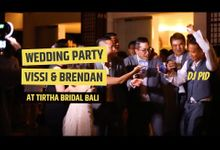 Wedding Party of Vissi & Brendan (Indonesia) by DJ PID