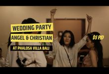 Wedding Party for Angel & Christian (Indonesia) by DJ PID