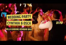 Wedding Party for Cynthia &  Osca (Indonesia) by DJ PID