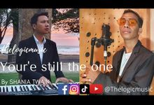 Youre Still The One - Shania Twain by Thelogicmusic Entertainment