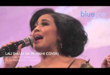 Lau Shu Ai Da Mi by Rani by Blue Ice Music