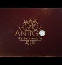 Antigo de la Cumbre by Antigo de la Cumbre