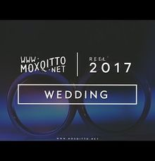 REEL 2017 - Wedding by Moxqitto