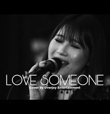 Love Someone - Lukas Graham Cover By Overjoy Ent by OVERJOY ENTERTAINMENT