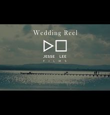 Wedding Reel by Jesse Lee Films