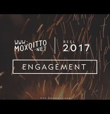 REEL 2017 - Engagement by Moxqitto
