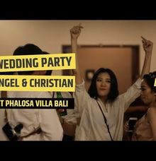 Wedding Party of Angel & Christian (Indonesia) by DJ PID