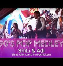 pop medley by ShiLi & Adi