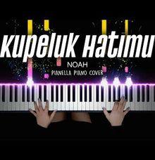 NOAH - Kupeluk Hatimu - SOLO PIANO INSTRUMENTAL by Jova Musique