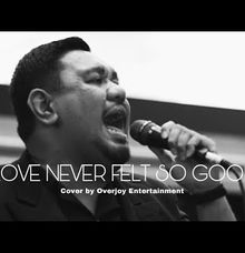 Love Never Felt So Good - MJ (Cover) by OVERJOY ENTERTAINMENT