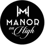 Manor on High