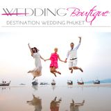 Wedding Boutique Phuket