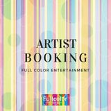 Artist Booking - Full Color Entertainment