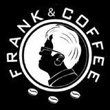 Frank & Coffee