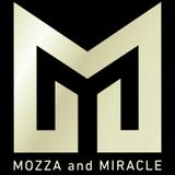 MOZZA AND MIRACLE ENTERTAINMENT