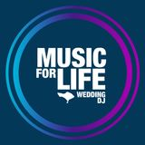 Music For Life - Wedding DJ