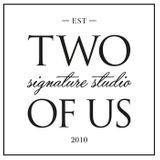 TWO OF US SIGNATURE STUDIO