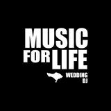 Music For Life - Wedding DJ