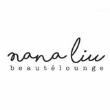 Nana Liu Beauté Lounge