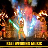 Bali Wedding Music
