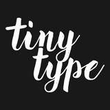 TINYTYPE