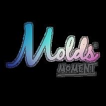 Molds Moment