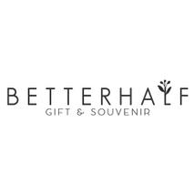 BETTERHALF Souvenir & Gift