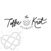 The Toffee Knot Stories