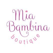 Mia Bambina Boutique