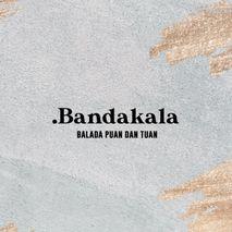 Bandakala