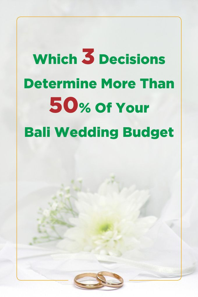 Three biggest cost decisions of your wedding by Balishanti Consulting - 001
