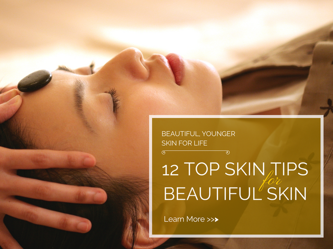 Top 12 Skincare Tips for Beautiful and Younger Skin by ESTHEVA Spa - 001