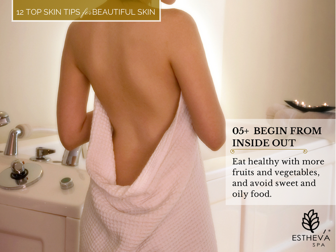 Top 12 Skincare Tips for Beautiful and Younger Skin by ESTHEVA Spa - 006