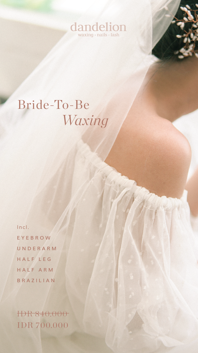 Bride-To-Be Waxing by Dandelion ID - 001