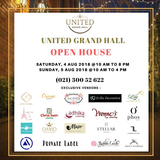 UNITED GRAND HALL OPEN HOUSE 2018 start from 4 - 5 Agustus 2018 by United Grand Hall - 001