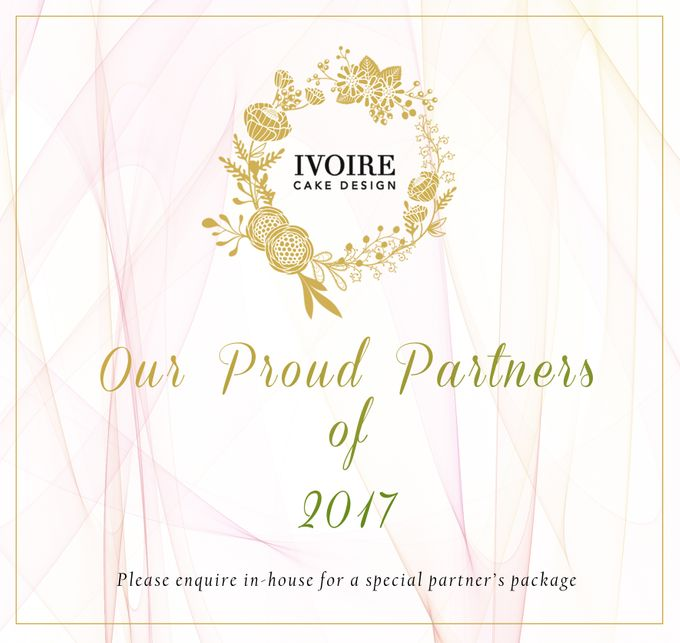 Proud Partners of 2017 by Ivoire Cake Design - 001